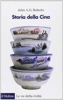 Storia della Cina - J. A. George Roberts