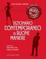 Dizionario contemporaneo di buone maniere - Laura Pranzetti Lombardini