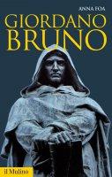 Giordano Bruno - Anna Foa