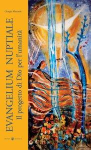 Copertina di 'Evangelium Nuptiale. Il progetto di Dio per l'umanità.'