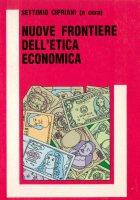 Nuove frontiere dell'etica economica