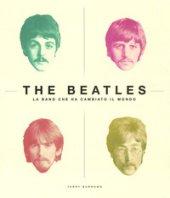 The Beatles. La band che ha cambiato il mondo. Ediz. illustrata - Burrows Terry