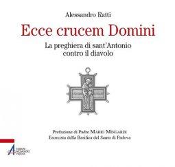 Copertina di 'Ecce crucem domini. preghiera di s.antonio contro il diavolo'