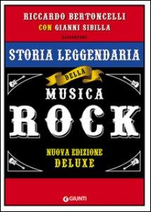 Copertina di 'Storia leggendaria della musica rock. Ediz. speciale'