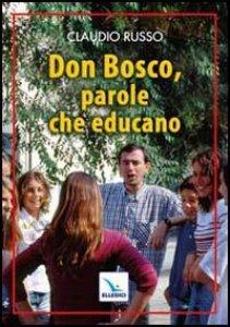 Copertina di 'Don Bosco, parole che educano'