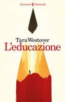 L' educazione - Westover Tara