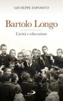 Bartolo Longo - Giuseppe Esposito