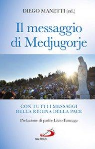 Copertina di 'Il messaggio di Medjugorje'