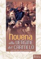 Novena alla Vergine del Carmelo con testi dei santi carmelitani