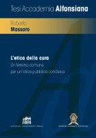 L'etica della cura - Roberto Massaro