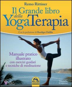 Copertina di 'Il grande libro della yoga terapia'