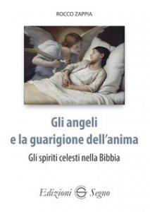 Copertina di 'Gli angeli e la guarigione dell'anima'