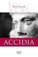 Accidia - Renzo Gerardi