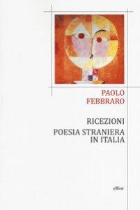 Copertina di 'Ricezioni. Poesia straniera in Italia'
