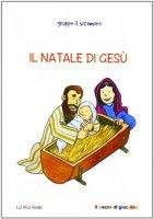 Il Natale di Gesù - Vecchini Silvia