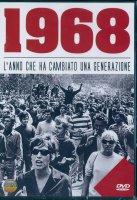 1968 - L'anno che ha cambiato una generazione