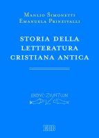 Storia della letteratura cristiana antica - Manlio Simonetti, Emanuela Prinzivalli