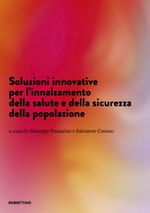 Copertina di 'Soluzioni innovative per l'innalzamento della salute e della sicurezza della popolazione'