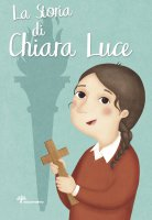 La storia di Chiara Luce