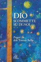 Dio scommette su di noi - Nandino Capovilla , Sorelle povere di Santa Chiara