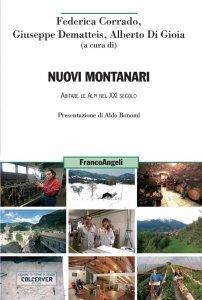 Copertina di 'Nuovi montanari. Abitare le Alpi nel XXI secolo'