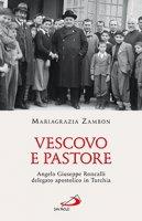 Vescovo e pastore - Mariagrazia Zambon