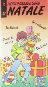 Copertina di 'Il piccolo grande libro di Natale'