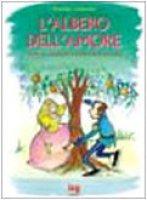 L'albero dell'amore. Favole per far durare la propria fiaba di coppia - Clemente Mariella