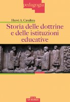 Storia delle dottrine e delle istituzioni educative - Cavallera Hervé A.