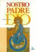 Nostro Padre Dio - Luis A. Gallo