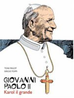 Giovanni Paolo II - Toni Pagot e Sergio Toppi