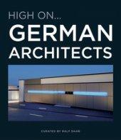 High on...German architects