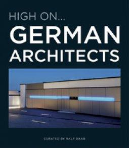 Copertina di 'High on...German architects'