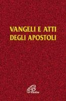 Vangelo e Atti degli Apostoli - CEI-Comm. Dottrina della Fede