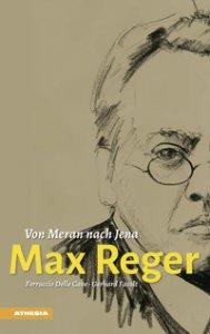 Copertina di 'Max Reger. Von Meran nach Jena'