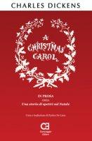 Christmas Carol (A). Ediz. integrale - Dickens Charles