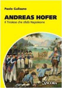 Copertina di 'Andreas Hofer. Il tirolese che sfidò Napoleone'
