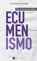 Ecumenismo - P. Francesco Fumagalli
