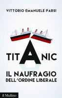 Titanic - Vittorio Emanuele Parsi