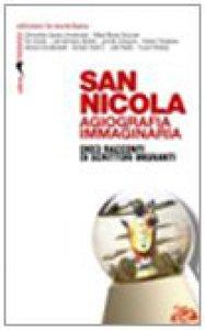 Copertina di 'San Nicola. Agiografia immaginaria. 10 racconti di scrittori migranti'