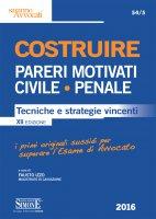Costruire Pareri Motivati Civile - Penale - Fausto Izzo
