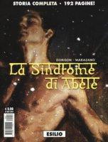 La sindrome di Abele - Dorison Xavier, Marazano Richard