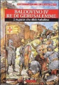 Copertina di 'Baldovino IV re di Gerusalemme'