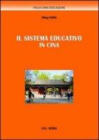 Il sistema educativo in Cina - Yang Mingh