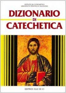Copertina di 'Dizionario di Catechetica'