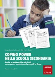 Copertina di 'Coping power nella scuola secondaria. Gestire le problematiche relazionali e promuovere comportamenti prosociali in classe. Con Libro in brossura: Siamo un gruppo'