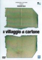 Il Villaggio di cartone - Ermanno Olmi