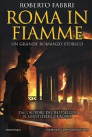 Roma in fiamme - Fabbri Roberto