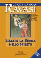 Leggere la Bibbia nello Spirito - Ravasi Gianfranco