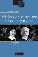 Meditazioni cartesiane e Lezioni parigine. - Edmund Husserl